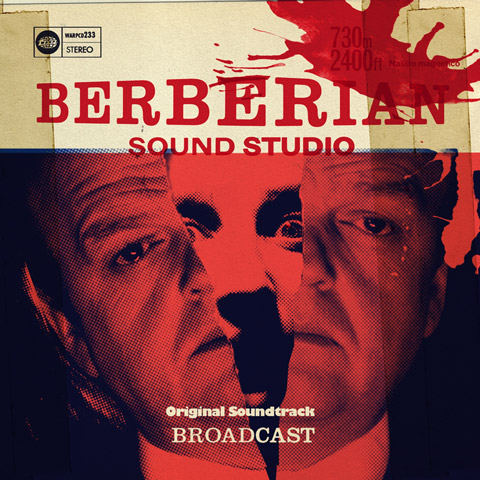 The Berberian Sound Studio soundtrack par Broadcast.