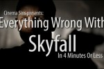 everything_wrong_with_skyfall_in_4_minutes_or_less